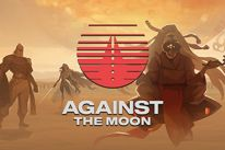 AGAINST THE MOON