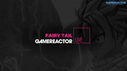 Fairy Tail - Livestream Replay